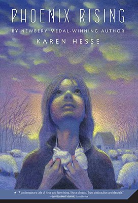 Phoenix Rising By Hesse, Karen