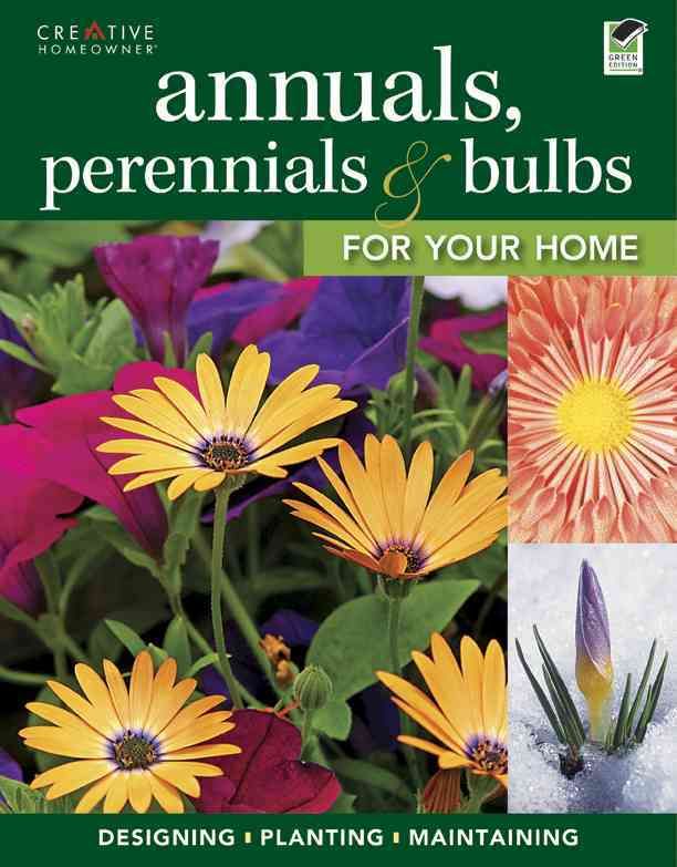 Annuals, Perennials & Bulbs for Your Home By Halpin, Anne